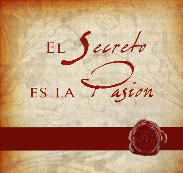 CONFERENCIA: El Secreto es la Pasión